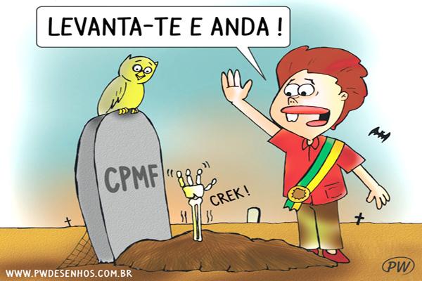 Dilma tenta ressuscitar a CPMF