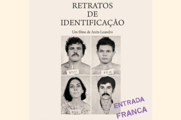 """Documentário """"Retratos de Identificação"""" é exibido gratuitamente"""