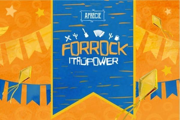 """""""Aprecie - Forrock Itaúpower"""" é no próximo dia 7"""
