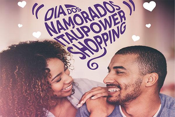 Promoção de Dia dos Namorados do ItaúPower começa no sábado
