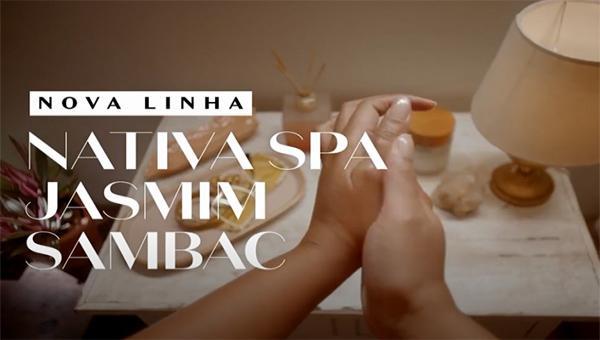 Nova linha Nativa SPA Jasmim Sambac – O Boticário