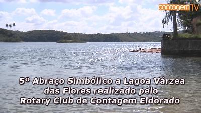5º Abraço Simbólico a Lagoa Várzea das Flores realizado pelo Rotary Club de Contagem Eldorado