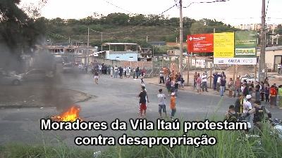 Moradores da Vila Itaú protestam contra desapropriação